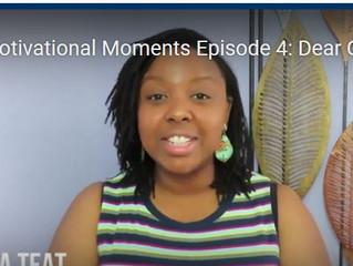 Motivational Moments Episode 4