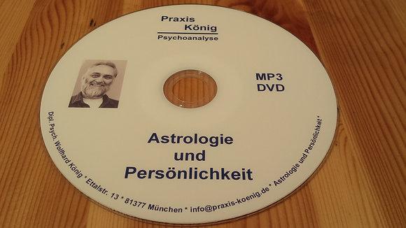 Astrologie 4: Persönlichkeit und Charakterstruktur
