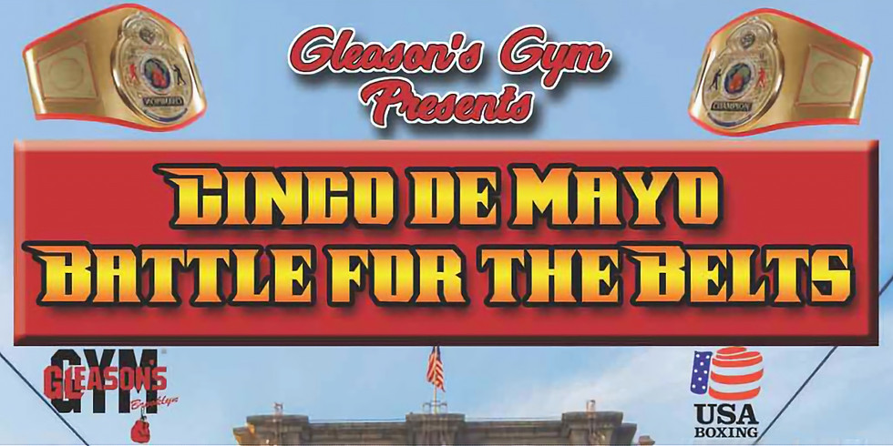 Cinco De Mayo - Battle Of The Belts