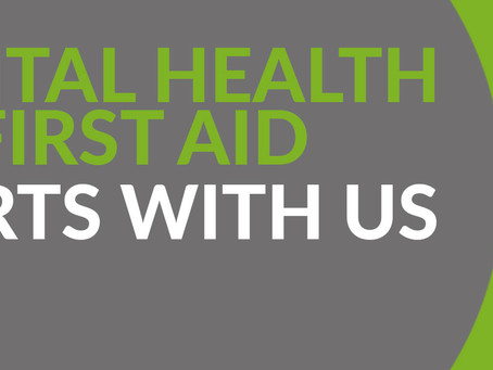 Free Mental Health First Aid Training supporting complex needs Dec-March 2020