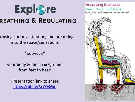 Explore Breathing & Regulating!