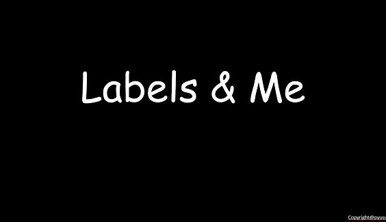 Labels & Me by P Yusuf