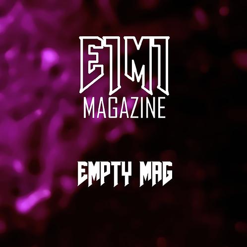 Empty Mag - E1M1 Magazine