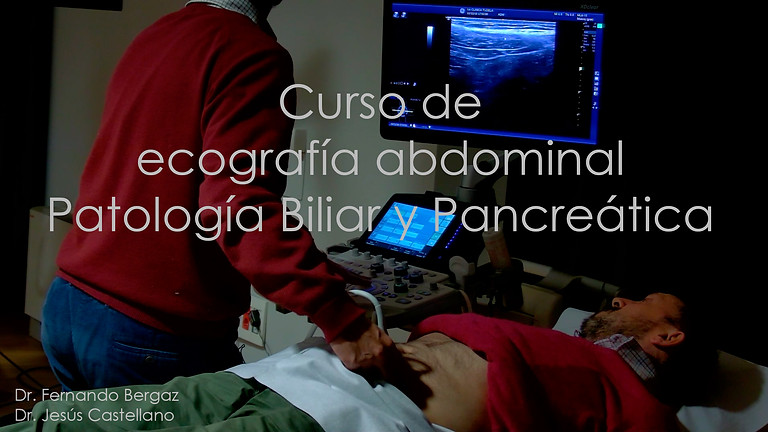Curso de ecografía abdominal Patología Biliar y Pancreática
