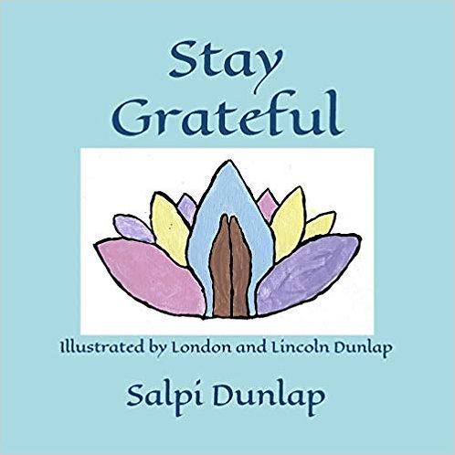 Stay Grateful book