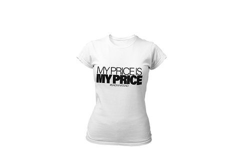 My Price is My Price T