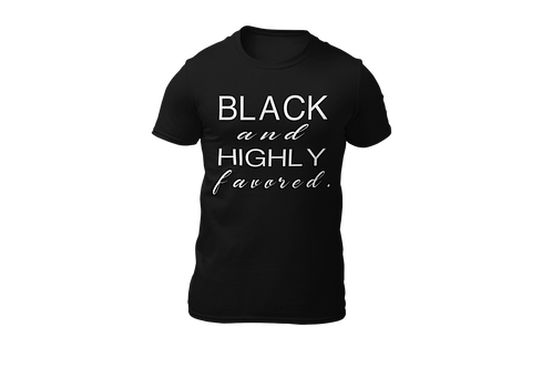 Black and Highly Favored