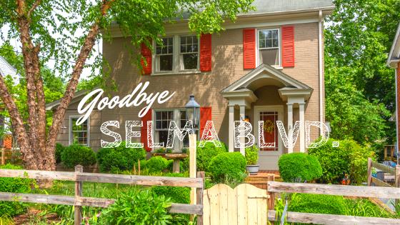 Goodbye Selma Blvd!