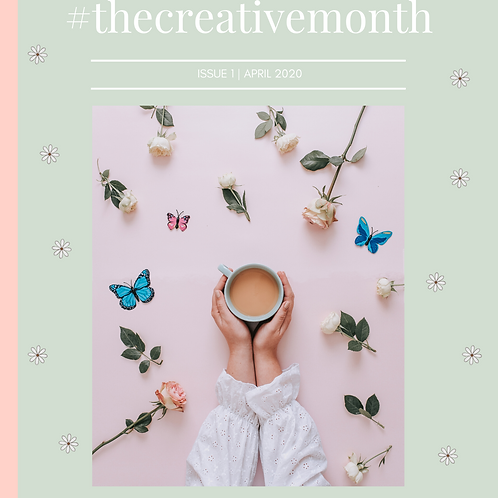 The Creative Month April Issue 1