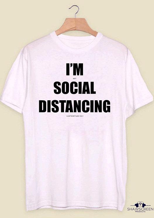 I'm Social Distancing - Funny T