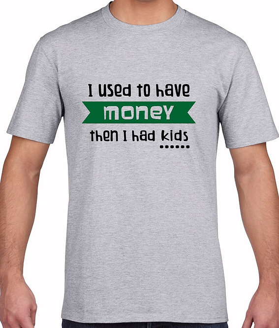 """Fathers Day - """"Money"""" T-Shirt"""