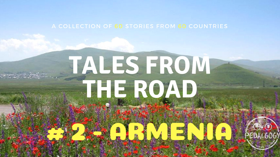 A collection of tales from the road #2 - Armenia
