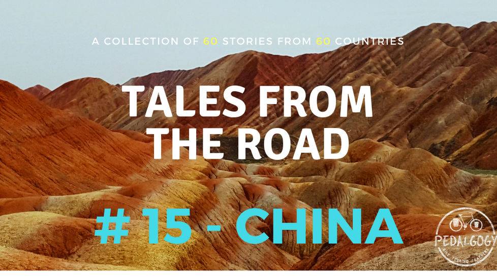A collection of tales from the road #15 - China