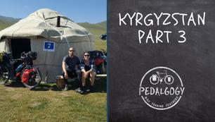 Kyrgyzstan Part 3