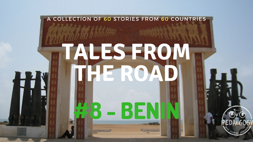 A collection of tales from the road #8 - Benin