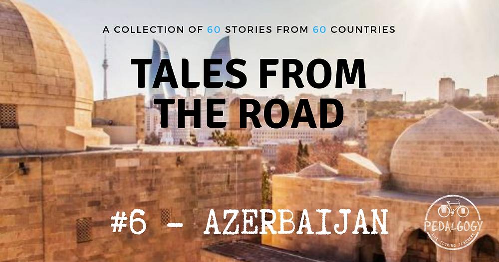 bicycle touring Azerbaijan
