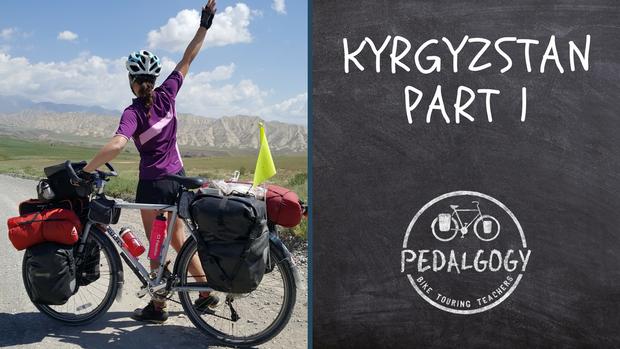 Kyrgyzstan Part 1