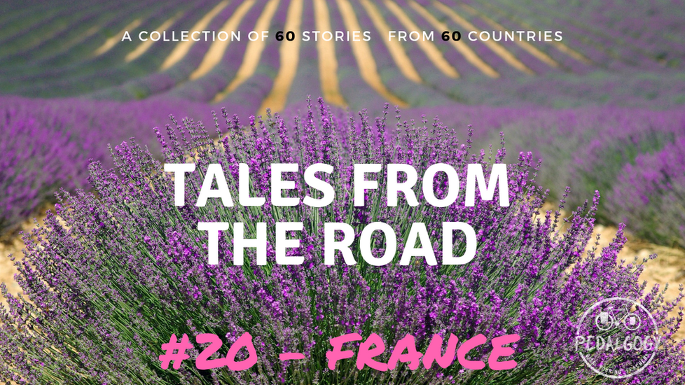 A collection of tales from the road #20 - France