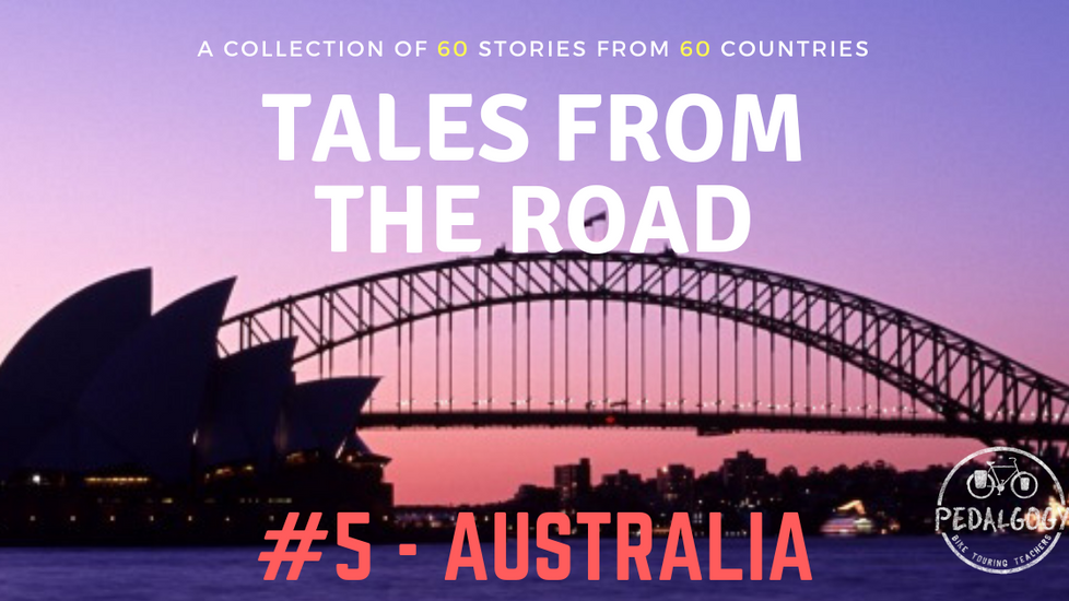 A collection of tales from the road #5 - Australia