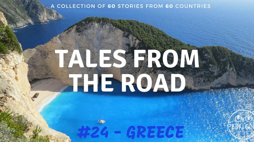 A collection of tales from the road #24 - Greece