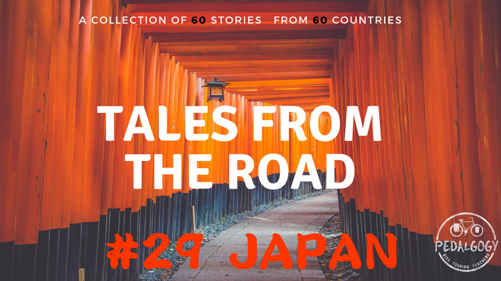 A collection of tales from the road #29 - Japan