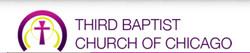 THIRD BAPTIST CHURCH OF CHICAGO
