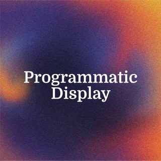 Programmatic Display