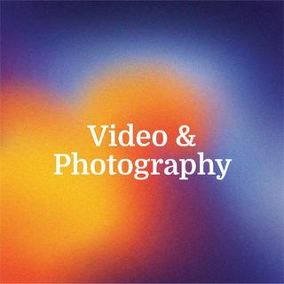 Video & Photography