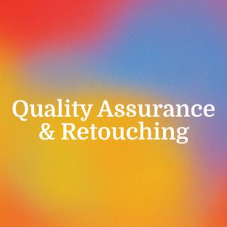 Quality Assurance & Retouching