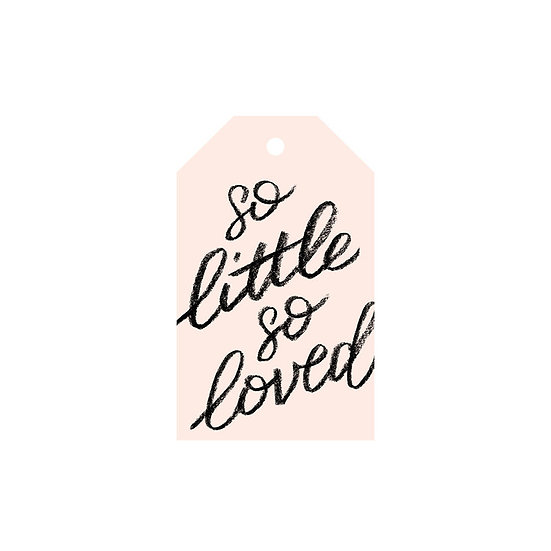 SO LITTLE SO LOVED BLUSH GIFT TAG