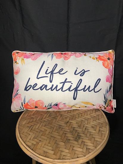 LIFE IS BEAUTIFUL CUSHION