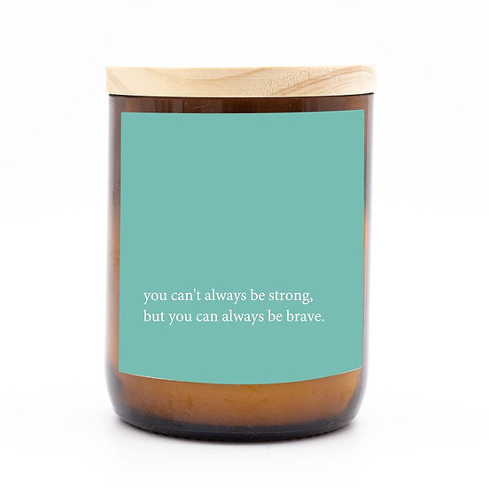 Heartfelt candle - be strong be brave