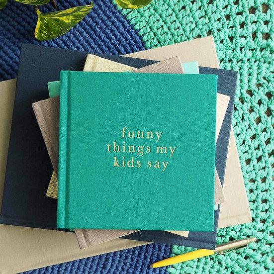 FUNNY THINGS MY KIDS SAY JADE