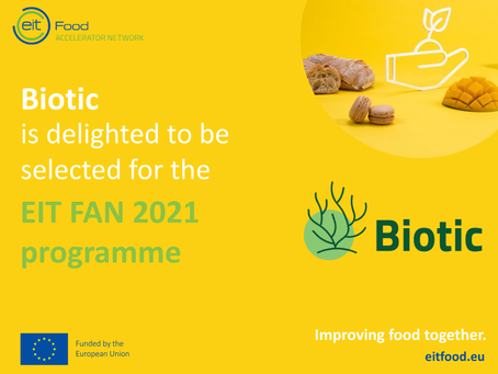 Biotic Chosen to Participate at 'EIT Food Accelerating Network' - 4th cohort