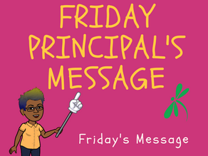 September 24th Friday Principal Message