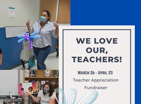 March 26-April 23 Teacher Appreciation Fundraiser.png