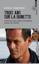 """Couverture du livre """"Trois ans sur la dunette"""" de Patrice Franceschi"""