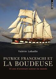 """Couverture du livre """"Patrice Franceschi et La Boudeuse"""" de Valérie Labadie"""