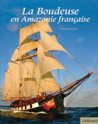 """Couverture du livre """"La Boudeuse"""" en Amazonie de Sophie Mosset"""