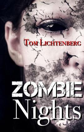 Zombie Nights By Tom Lichtenberg
