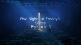 Five Nights of Freddy the Series