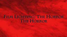 Horror Lighting
