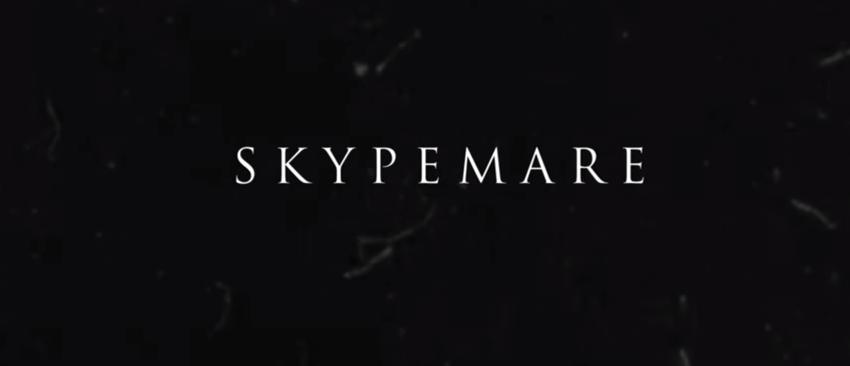 Skypemare Short Horror Film