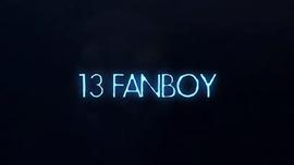 13 Fanboy Fund Raiser