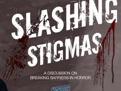 Slashing Stigmas: Breaking Barriers in Horror