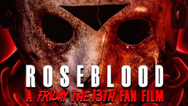 Rose Blood A Friday the 13th Fan Film - Trailer #1