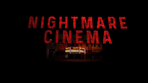 NIGHTMARE CINEMA Official Trailer (2019)