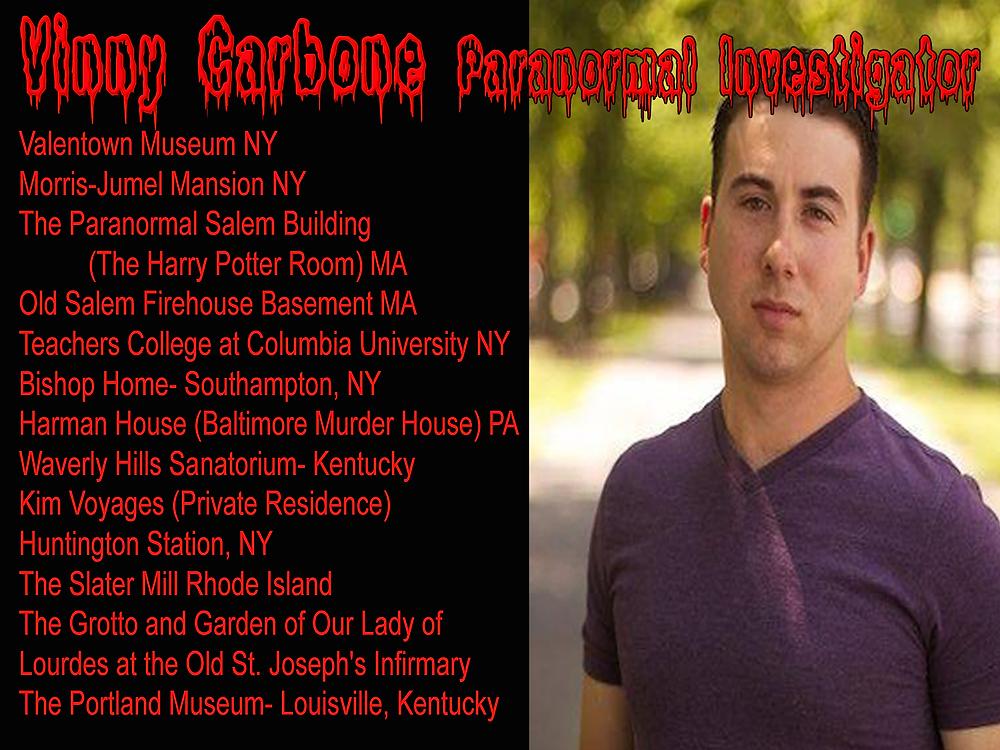 Vinny Carbone Paranormal Investigator