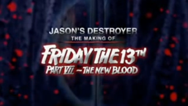 The Making of Friday the 13th Part 7 The New Blood