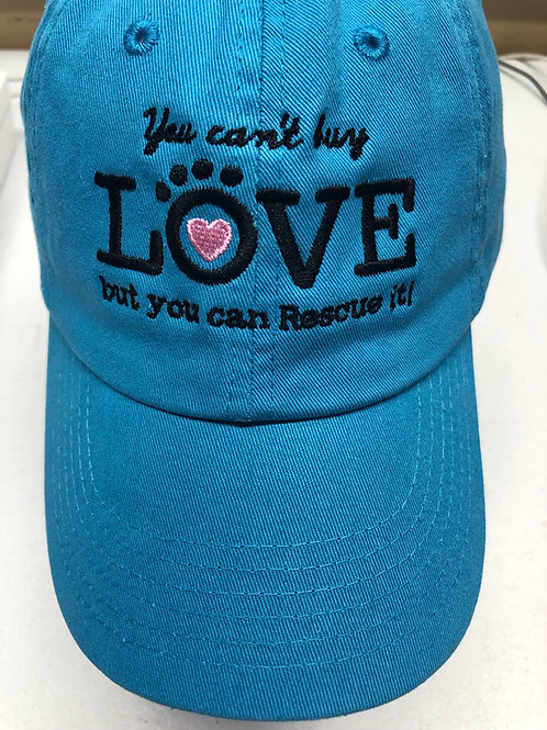 You Can't Buy Love, But You Can Rescue It Hat